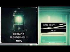 Bioweapon - Make A Move (DJ Edit) [HD]