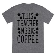This teacher is tired, and they need caffeinated, hot delicious coffee to deal with all of these students! Get your daily dose of coffee and let your classroom know not to mess with you with this funny, teacher coffee shirt!