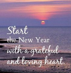 Quotes About New Year, New Year Greetings, Finding Joy, Washington State, Love Heart, Cottage Style, Positive Quotes, Grateful, Positivity