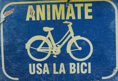 ¡Anímate... usa la bici! ;)