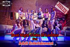 Searching for adult night club in London? Don't worry Browns-Shoreditch is perfect adult entertainment night club located in London. Here you can meet local London girls and call them for night out with you. Don't miss this golden chance, visit us today.