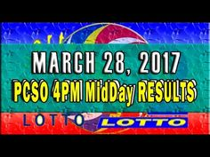 PCSO MidDay - 4PM Results March 28, 2017 (SWERTRES & EZ2) Lotto Results, Lottery Tips, April 25, February, Positive Affirmations, Online Business, Stress, Positivity, Youtube