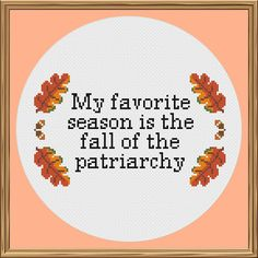 Fall of the Patriarchy Cross Stitch Pattern Feminist Cross