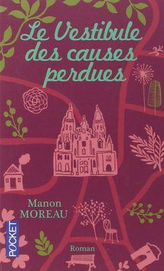 Amazon.fr - Le Vestibule des causes perdues - Manon MOREAU - Livres