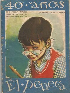 Portada de la revista El peneca ilustrada por Coré (1947) Mario Silva, Nostalgia, Illustration, Baseball Cards, Movie Posters, Movies, Vintage, Folklore, Old Magazines