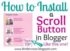 """Instructions and video tutorial for Installing a """"Scroll to Top"""" button in Blogger"""