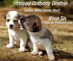 Happy Birthday Brother quotes – Happy birthday bro                                                                                                                                                                                 More