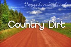 Things I love about Country!