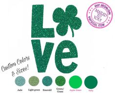 A personal favorite from my Etsy shop https://www.etsy.com/listing/497528794/diy-clover-lucky-love-iron-on-vinyl