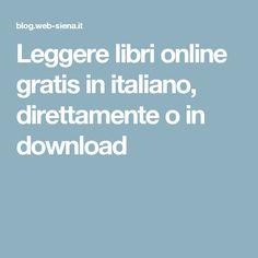 Leggere libri online gratis in italiano, direttamente o in download
