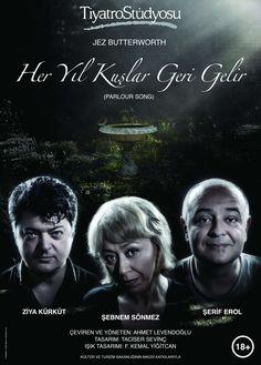 """Tiyatro Stüdyosu'ndan """"Her Yıl Kuşlar Geri Gelir"""" http://www.ozlemkayisogullari.com/2015/01/tiyatro-studyosundan-her-yil-kuslar_9.html"""