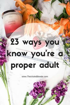 23 ways you know proper adult. Growing up, adulting, moving out, lifestyle blogger, lifestyle. Food for thought.