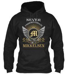 MIKKELSEN - Never Underestimate #Mikkelsen