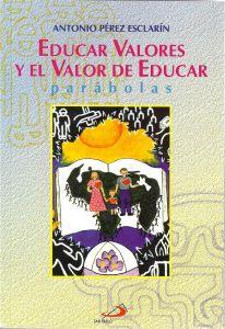 Educar valores y el valor de educar