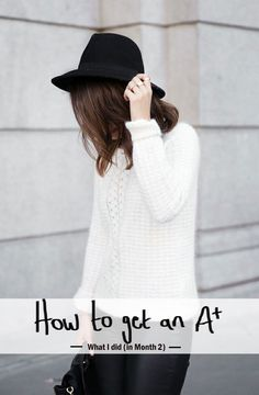 A Chic Lifestyle - Mentoring Students to Think and Achieve BIG: How to Get an A* - What I Did (In Month 2)