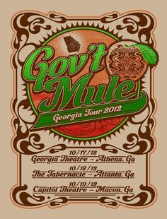 """Gov't Mule """"Georgia Tour"""" 2012 poster. I was at the Macon show, wish I could have been at all 3!"""