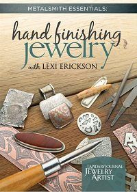 Metalsmithing Techniques: Learn the Zen of the Process for Hand-Finishing Metal Jewelry - Jewelry Making Daily - Blogs - Jewelry Making Daily