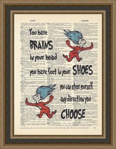 Dr Seuss quote You have brains in your head by PrintsWithStyle