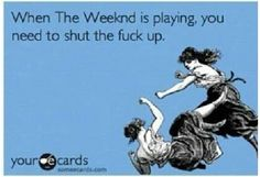 The Weeknd XO till I overdose!