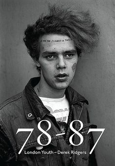78/87 London Youth by Derek Ridgers – in pictures