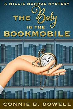 The Body in the Bookmobile (Millie Monroe Mysteries Book Free Books Online, Reading Online, Mystery Novels, Mystery Thriller, Cozy Mysteries, Book Cover Art, Book 1, Books To Read, Law School