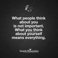 What you think about yourself means everything by Unknown Author