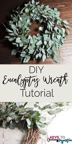 Great and Easy tutorial for making a real eucalyptus wreath using greens from Trader Joes!