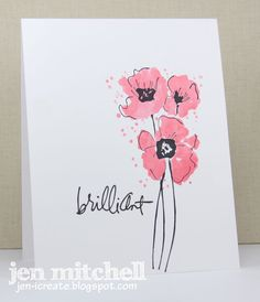 handmade card from I Create ... one layer ... artistic look ... trio of flower with watercolor sketch look ... black ink lines ... splatter of pink ink ... one word sentiment in fancy handwriting font ... luv it!