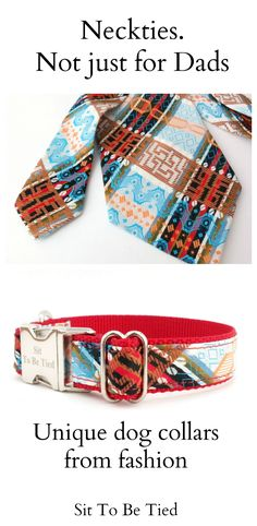 #Vintage fashion turned into stylish #DogCollars. Neckties are not just for Dad! Trendy dog collars from up-cycled fashion for every season.