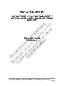 AUTOMATIZACIÓN DEL ÁREA DE EVAPORACIÓN Y CLARIFICACIÓN DE JARABE – FABRICA DE AZÚCAR / DULCECITO Página 1 PROYECTO DE GEST...