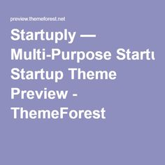 Startuply — Multi-Purpose Startup Theme Preview - ThemeForest