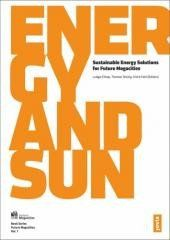 Energy and Sun: Sustainable Energy Solutions Regular price$ 39.95 Add to Cart Sustainable Energy Solutions for Future Megacities (Future Megacities)