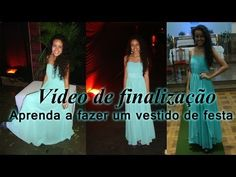Aprenda a costurar vestido de festa Parte 3 por Alana Santos Blogger - YouTube