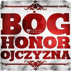 Bóg! Honor! Ojczyzna! Eagle Wallpaper, Polish Names, War Tattoo, New Names, Warsaw, My Father, Politics, Airbrush, Royalty