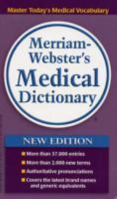 Merriam-Webster's Medical Dictionary (2006, Paperback)