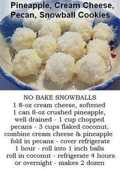 No Bake Pineapple, Coconut, Cream Cheese, Pecan Snowballs cheese Candy Cookies, No Bake Cookies, Cookie Desserts, No Bake Desserts, Delicious Desserts, No Bake Cookie Balls Recipe, Easy Desserts, No Bake Coconut Cookies, Gooey Cookies
