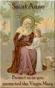 Saint Anne, Mother of our Blessed Mother, Grandmother to our Lord and Savior, Jesus Christ
