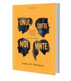 Unul dintre noi minte - Recenzie recenzie/carte/Karen M. Literature, Book Reviews, Books, Literatura, Libros, Book, Book Illustrations, Libri
