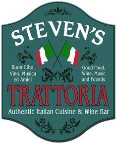 """This attractive Italian style PERSONALIZEDTrattoria Sign - Metal comes with your name or other text like a favorite city. The saying """"Buon Cibo, Vino, Musica, Ed Amici"""" at left side of the sign means""""Good Food, Wine, Music and Friends""""in Italian. A Man Cave Gifts Exclusive!  This durable Personalized Trattoria Sign is 15 in. x 18 in., has a antique green background and has a long lasting finish. It is drilled and riveted for easy hanging. Proudly hand made in the USA, is just…"""