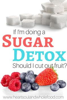 If you are considering a sugar detox for weight loss or health concerns, you may have wondered about fruit sugar. Is fruit fructose something to avoid? #sugardetoxideas #sugardetoxfruit