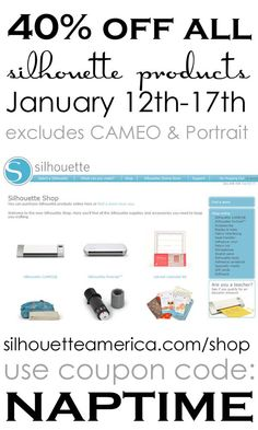 40% off ALL Silhouette products with code NAPTIME ...awesome deal!