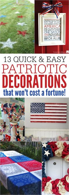 Here are 13 quick and easy Patriotic Decorations. These of July Decorations won't cost you a fortune but will create a patriotic home in minutes! Fourth of July decorations that are simple yet beautiful. Fourth Of July Decor, 4th Of July Celebration, 4th Of July Decorations, 4th Of July Party, July 4th, Holiday Decorations, Patriotic Crafts, Patriotic Party, July Crafts