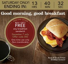 STARBUCKS $$ BOGO FREE Any Breakfast Sandwich (Select Rewards Card Members Only) – TODAY Only (12/7)!