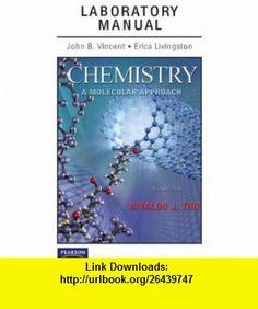 Laboratory Manual for Chemistry A Molecular Approach (2nd Edition) (9780321667854) Nivaldo J. Tro, John J. Vincent, Erica J. Livingston , ISBN-10: 0321667859  , ISBN-13: 978-0321667854 ,  , tutorials , pdf , ebook , torrent , downloads , rapidshare , filesonic , hotfile , megaupload , fileserve