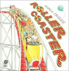 Roller Coaster by Marla Frazee. I used this book to talk about small moments in personal narratives...the kids loved this book (Grade 1/2).