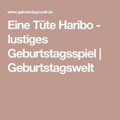 Eine Tüte Haribo - lustiges Geburtstagsspiel | Geburtstagswelt Mario, 30th Birthday, Presents, Creative, Handmade Gifts, Inspiration, Andreas, Kindergarten, Humor