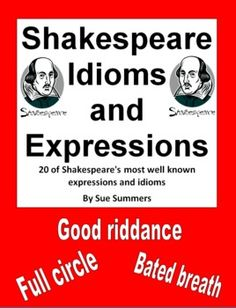 Shakespeare Quotes, Idioms, and Expressions PowerPoint and Class Signs by Sue Summers - Great for a bulletin board!