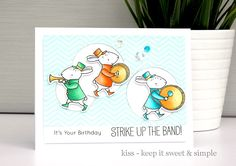 KISS - Keep It Sweet and Simple using MFT Strike up the Band