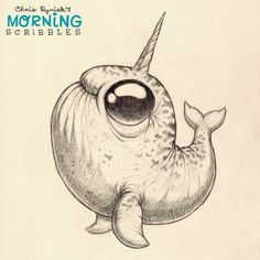 …by special request from my girlfriend, a Narwhal. #morningscribbles #narwhal