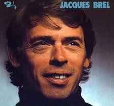 JACQUES BREL  - Jacques Brel: